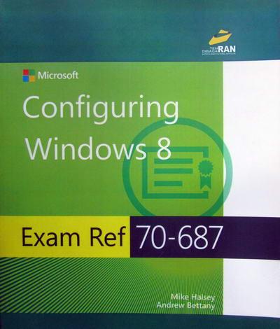 Configuring Windows 8 Exam Ref 70-687